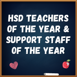 HSD Announces Teachers of the Year, Support Staff of the Year