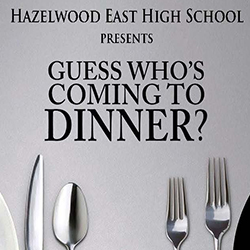 East High School Presents 'Guess Who's Coming to Dinner?'